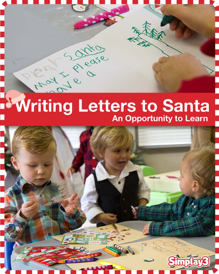Writing letters to Santa, an opportunity to work on fine motor skills, proper pencil holding and letter recognition.