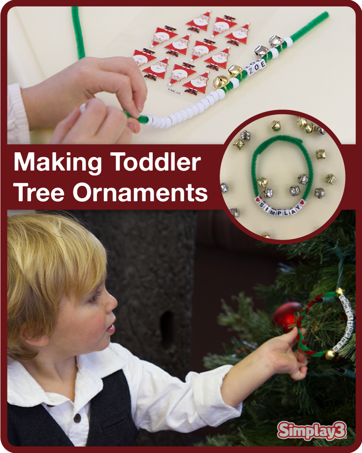 Making ornaments is a great way to work on fine motor skills and letter recognition while creating memories